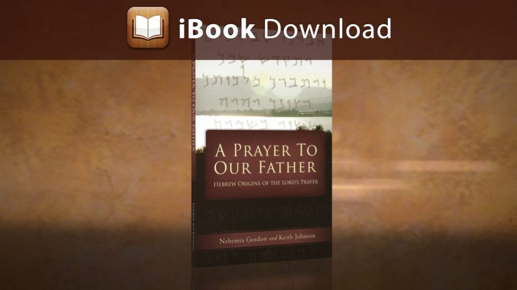 Bfa International A Prayer To Our Father Hebrew Origins Of The Lord S Prayer