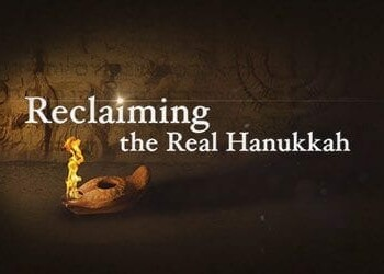 Reclaiming the Real Hanukkah