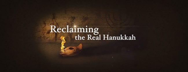 Reclaiming the Real Hanukkah