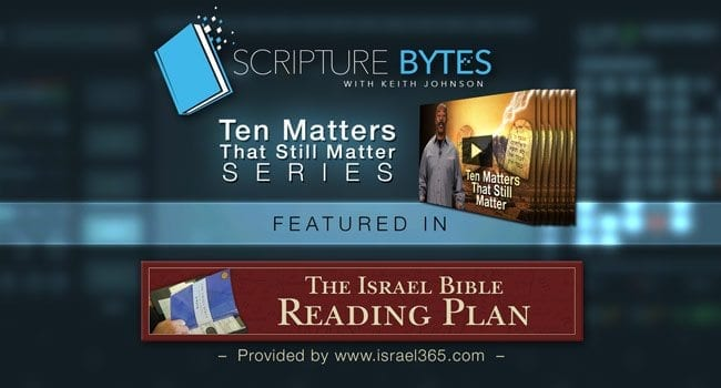 10 Matters Series Highlighted in The Israel Bible Reading Plan