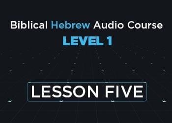 Level 1 Lesson 5